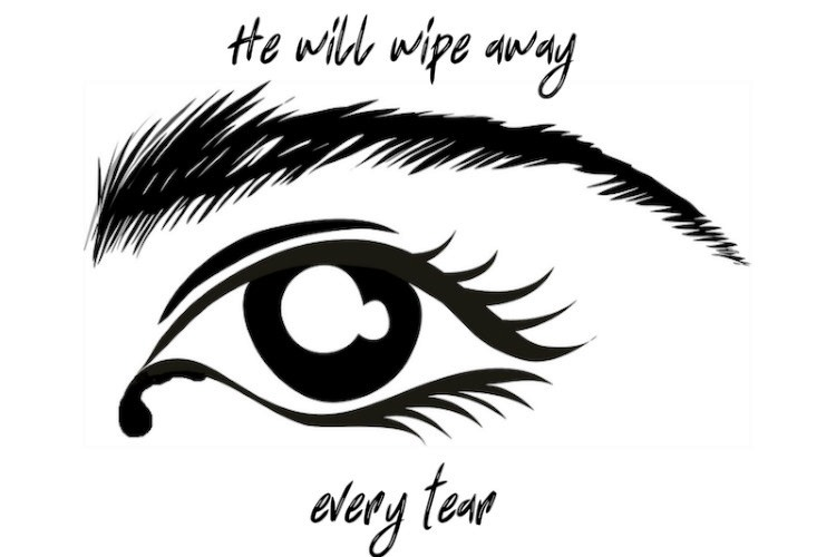 WIPE AWAY EVERY TEAR